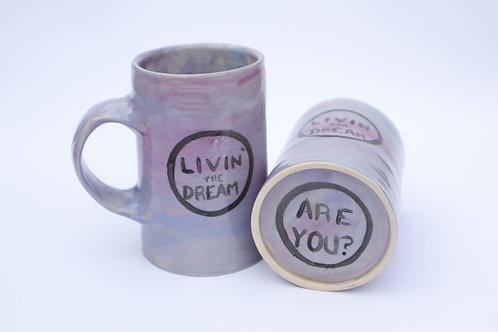 Livin' the Dream Mega Mug