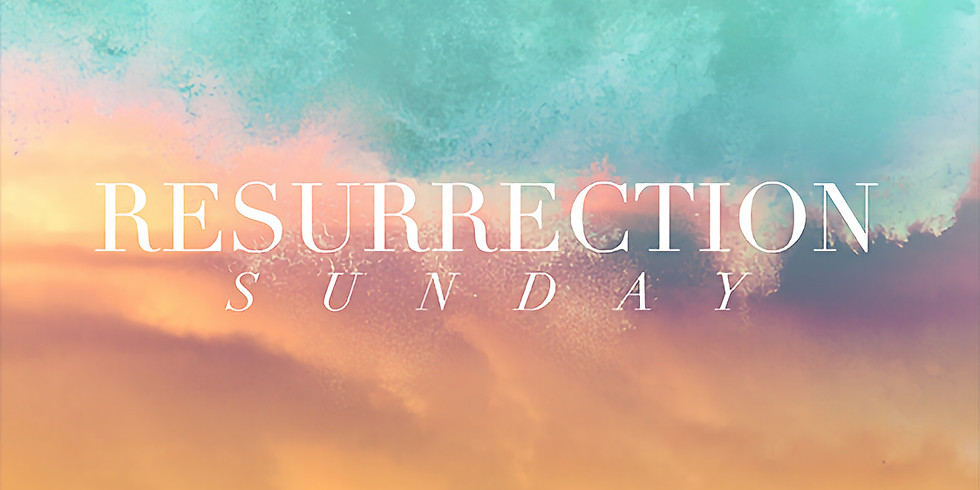 Resurrection Sunday Services