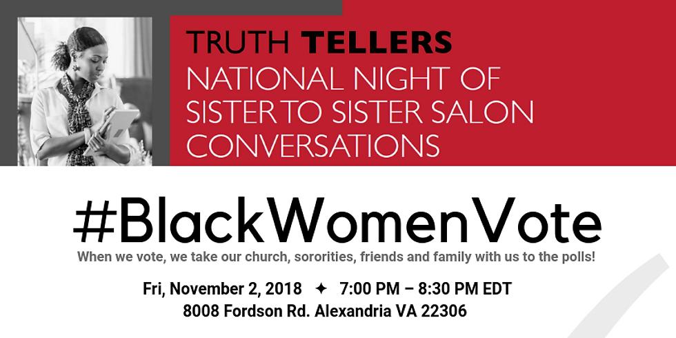 Truth Tellers: Sister to Sister Salon Conversation #BlackWomenVote