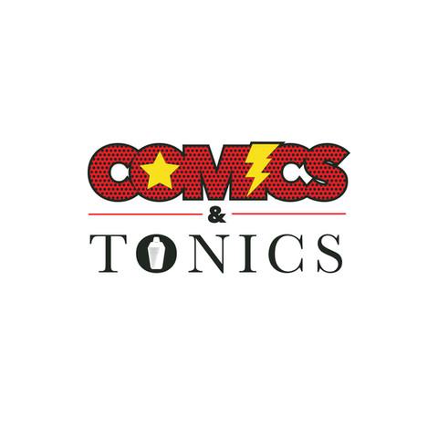 Comic and Tonics