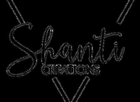 Shanti Creations is Back..