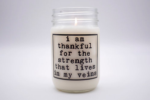 I AM THANKFUL FOR THE STRENGTH CANDLE