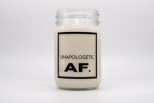 UNAPOLOGETIC AF CANDLE
