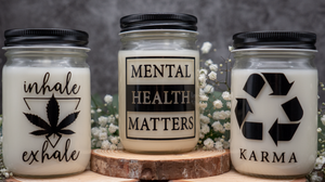 Mental Health Matters, Karma, Mason Jar Candles, Zero Waste Home Decor, Sustainability