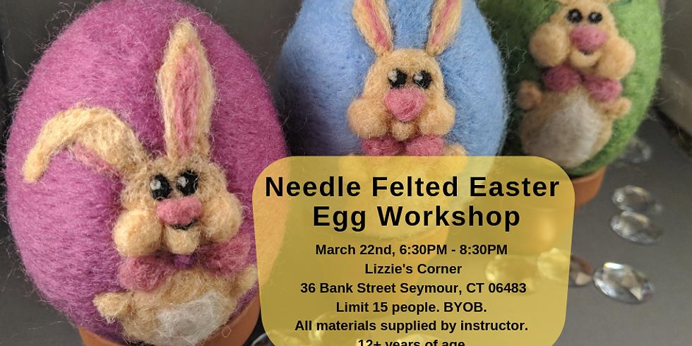 Needle Felted Easter Egg Workshop
