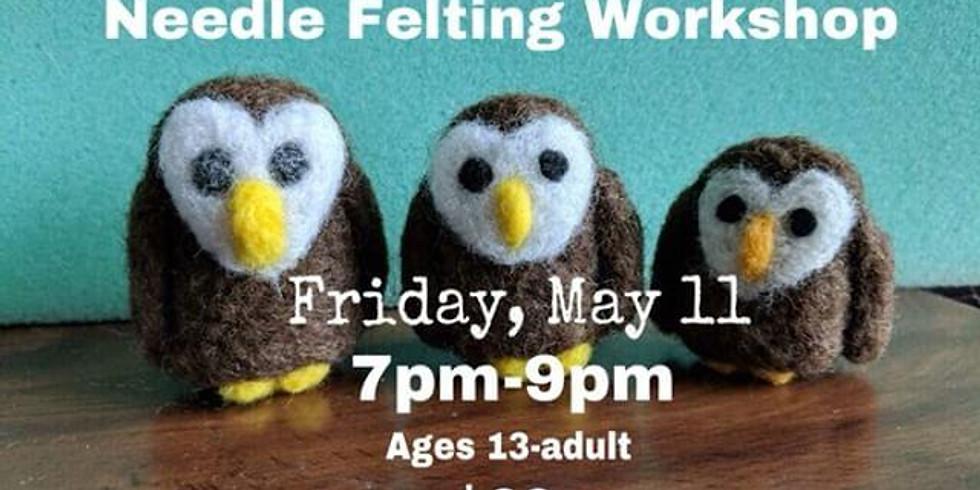 Needle Felting Workshop - Owl