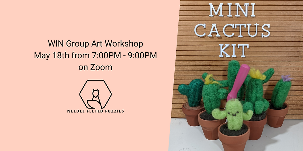 Needle Felted Mini Cactus Workshop For WIN