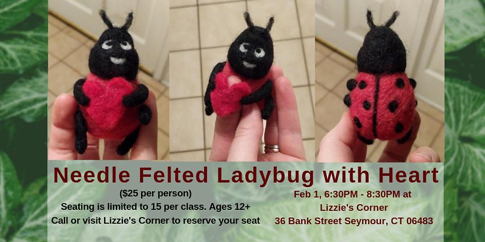 Needle Felting Workshop - Ladybug with Heart