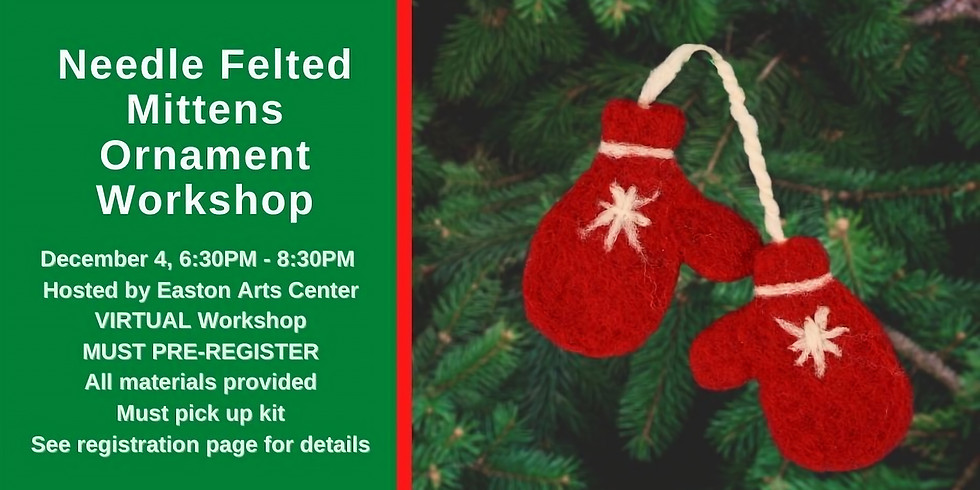 Needle Felted Mittens Ornament Workshop