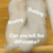 Batting vs Roving.JPG