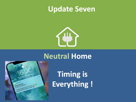 Neutral Home 7: Timing is Everything
