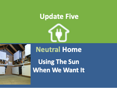 Update 5: Using the Sun When We Want It.