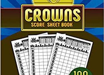 5 Crowns Score Sheet Book: 100 Personal Score Sheets for Scorekeeping