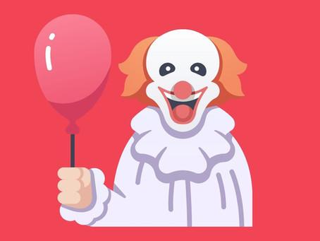 When He Tells You He's A Clown, Believe Him
