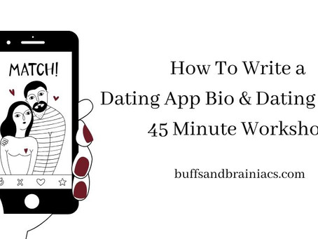 Dating Profile/Photo/Bio Writing & Review Online Workshop