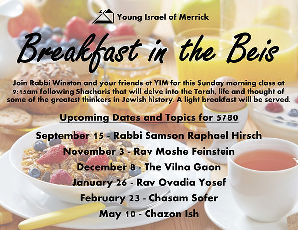 Breakfast in the Beis Upcoming Dates Fly