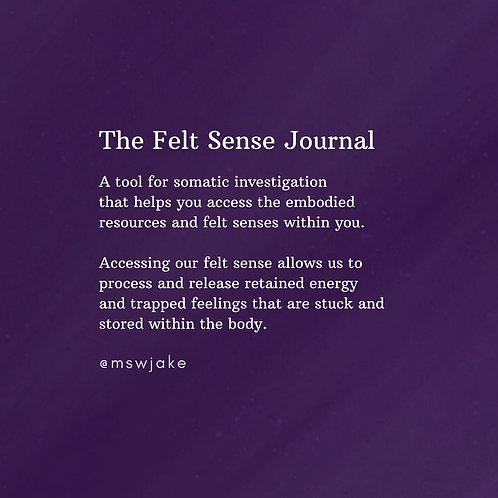 The Felt Sense Journal