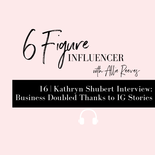 16 | Kathryn Shubert Interview: Business Doubled Thanks to IG Stories