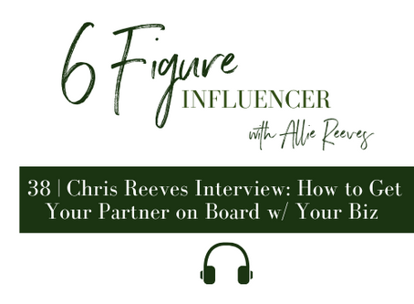 38   Chris Reeves Interview: How to Get Your Partner on Board w/ Your Biz