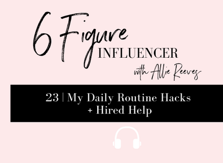23   My Daily Routine Hacks + Hired Help