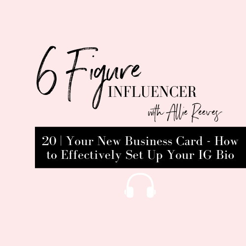 20 | Your New Business Card - How to Effectively Set Up Your IG Bio