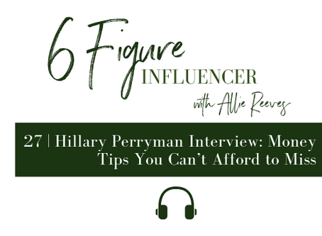 27   Hillary Perryman Interview: Money Tips You Can't Afford to Miss