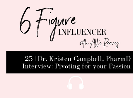 25   Dr. Kristen Campbell, PharmD Interview: Pivoting for your Passion
