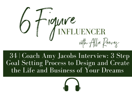 34   Amy Jacobs: 3 Step Goal Setting Process to Design & Create the Life and Business of Your Dreams