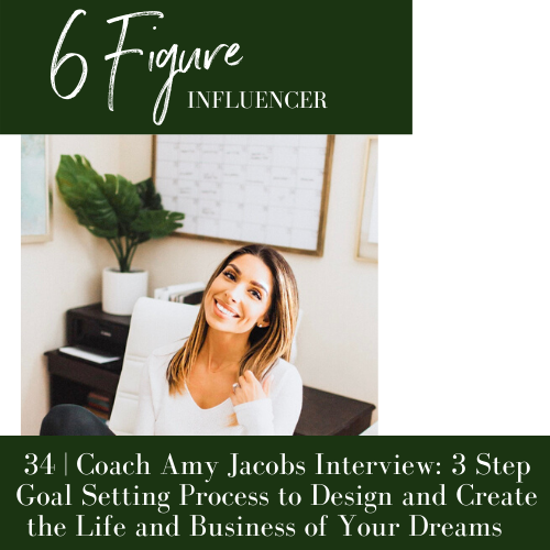 34 Amy Jacobs 3 Step Goal Setting Process To Design Create The Life And Business Of Your Dreams