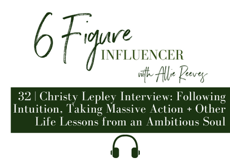 32   Following Intuition, Taking Massive Action + Other Life Lessons from an Ambitious Soul