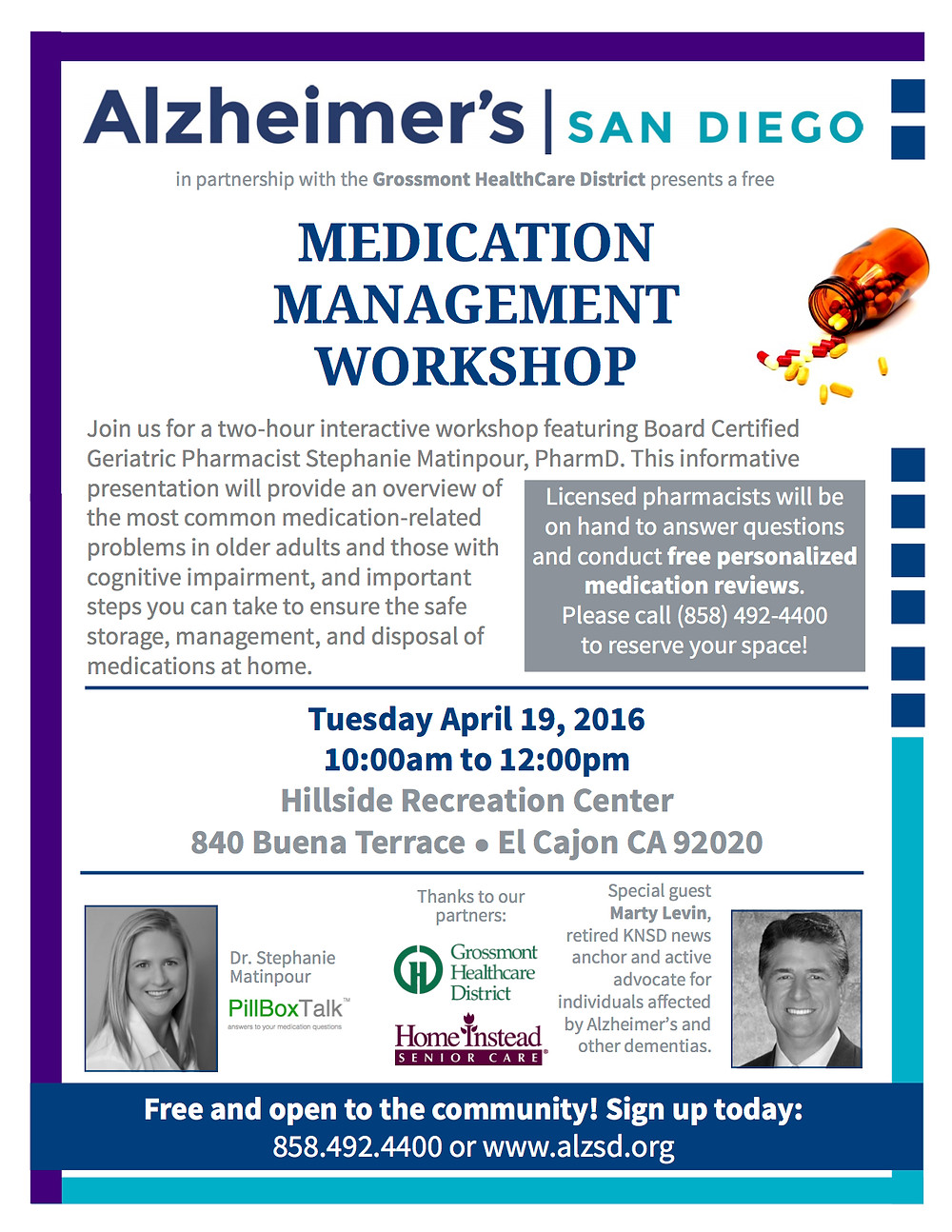 Questions about medications? Join us Tuesday April 19th for an interactive Medication Management Workshop, and sign up for a free on-site personalized medication review with a licensed pharmacist! Details and registration available at: http://www.alzsd.org/services/education/. Thank you to the Grossmont Healthcare District and Dr. Stephanie Matinpour at pillboxtalk for their support of this important program.
