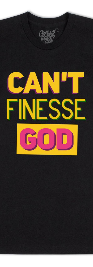CAN'T FINESSE GOD (90'S)