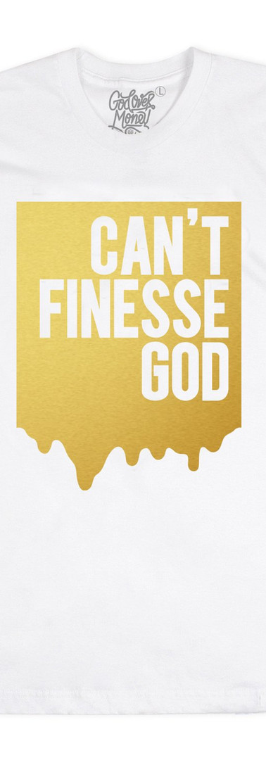 CAN'T FINESSE GOD (GOLD)