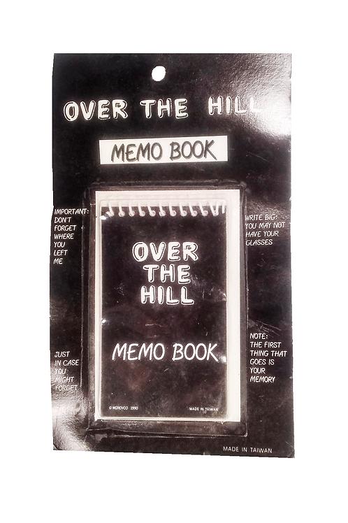 Over The Hill Memo Book
