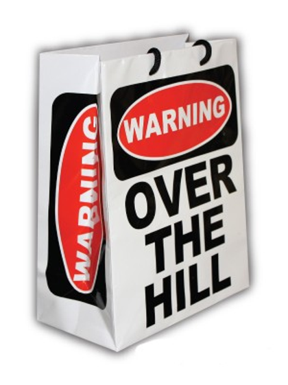 Warning - Over The Hill Gift Bag