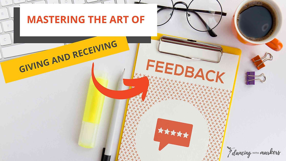 mastering the art of giving and receiving feedback, leadership development
