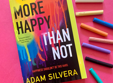 Book Review: More Happy Than Not by Adam Silvera