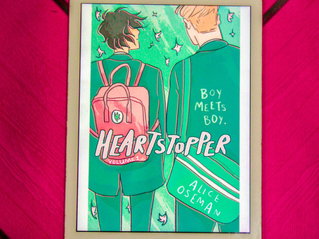 "5 Reasons to Read ""Heartstopper"" This Summer"