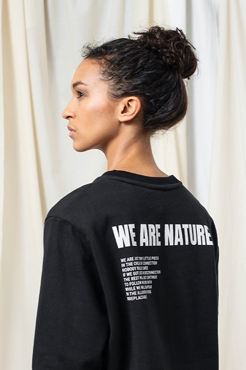 WE ARE NATURE / CREW NECK