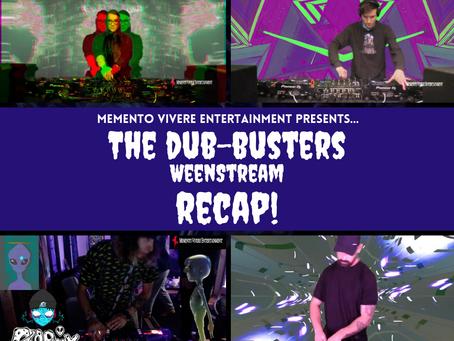 Recap | The DubBusters WeenStream