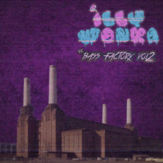 """Illy Wonka Gives Us A Sweet Treat with """"The Bass Factory Vol. 2"""""""