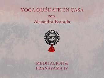Meditación y pranayama IV