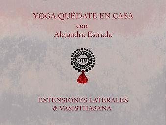 Extensiones laterales & Vasisthasana