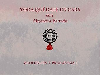 Meditación y Pranayama I