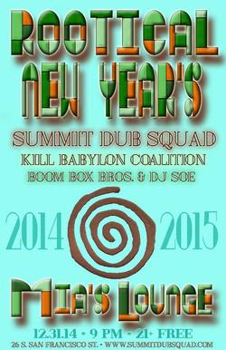 12-31-14 (Summit Dub Squad)