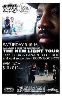 9-10-16 (C-Rayz, Luck & Lana)
