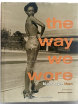 The Way We Wore: Black Style Then, 1996.