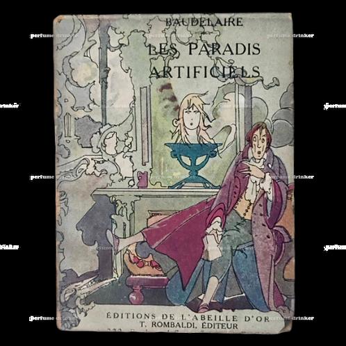 Les Paradis Artificiels, by Baudelaire, 1928.