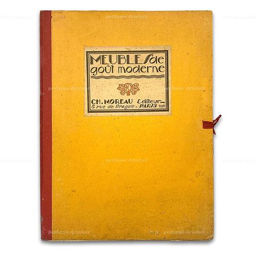 Meubles de Goût Moderne, 1930. Scarce.