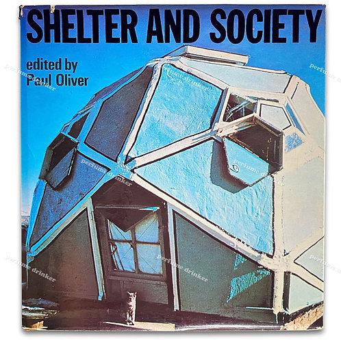 Shelter and Society, 1969.